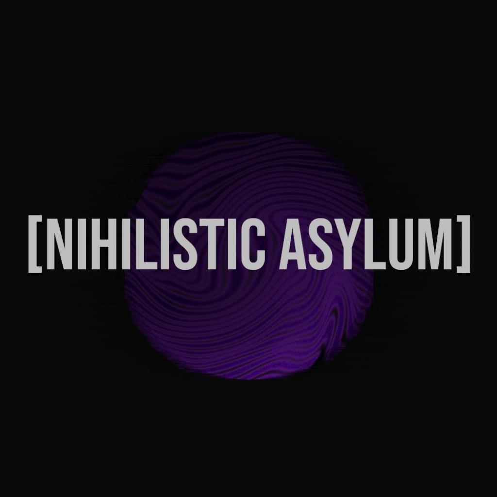 [Nihilistic Asylum] Logo